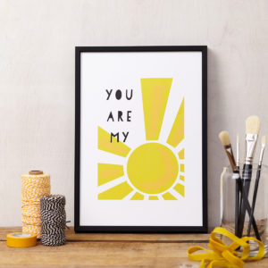 Lucy says I do art print LOVE you are my sunshine framed
