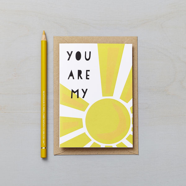 Lucy says I do greetings cards_you are my sunshine