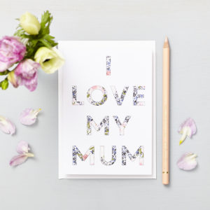 Lucy says I do greetings cards_mothers day love my mum large letters rose
