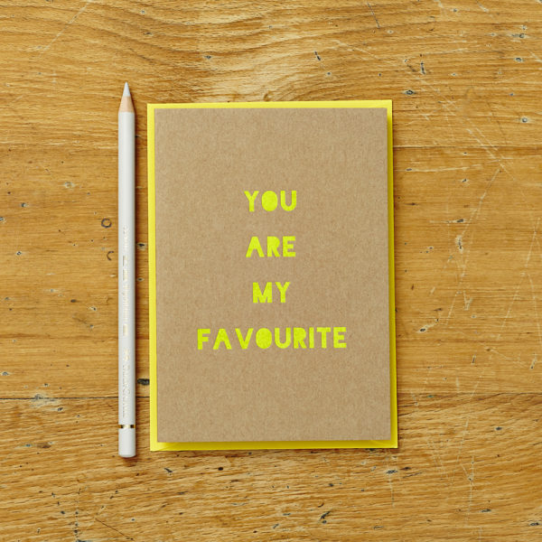 Lucy says I do greetings cards_you are my favourite neon