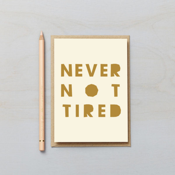 Never not tired letters card paper cut style typographic new parent