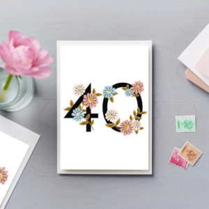 40th Birthday Card Flower Numbers