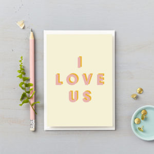 I love us valentine card pink and orange typography