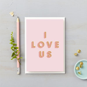 I love us valentines card pink on pink