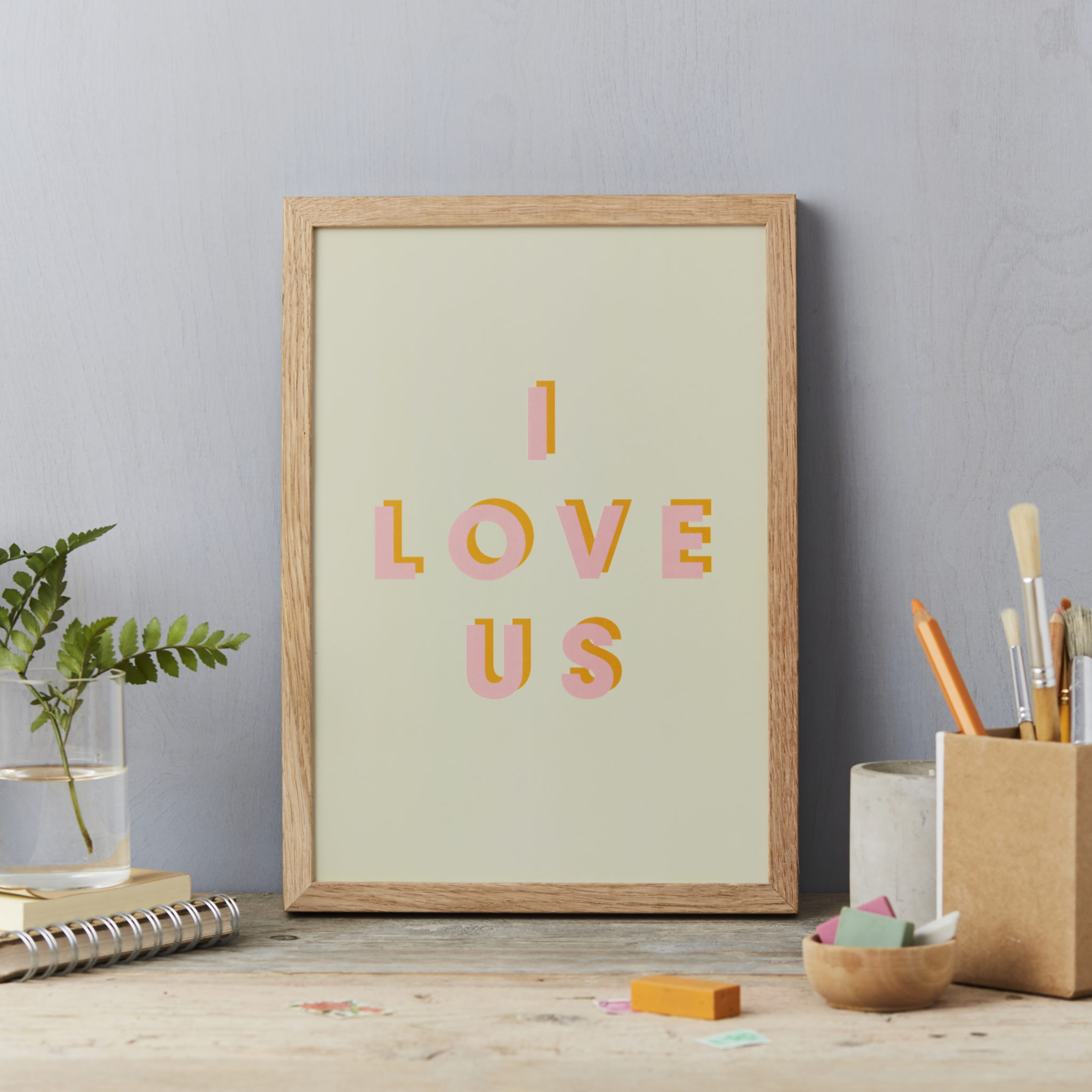 I love us A4 PRINT - pink and orange