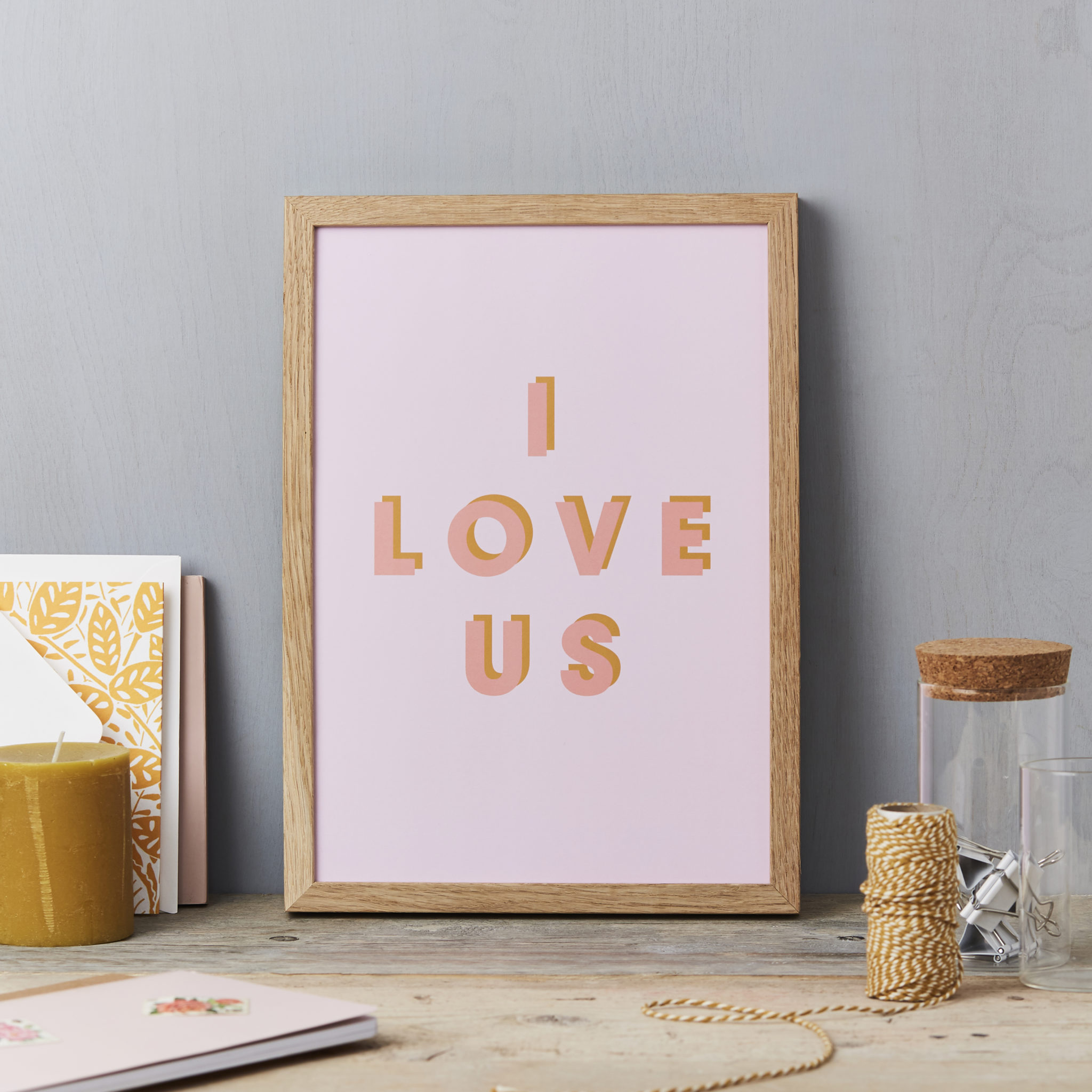 I love us A4 PRINT - pink and pink