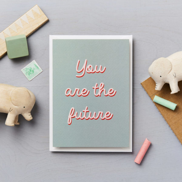 You are the future children baby card - grey
