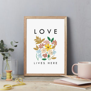 Abstract flowers Wall Art Print. Love Lives Here. Flower Exhibition style poster A4